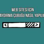 web sitesi icin kaydirma cubugu nasil yapilir