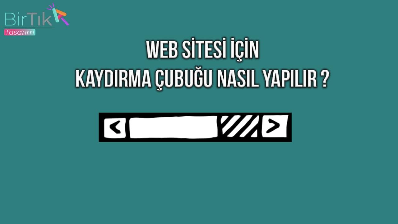 web-sitesi-icin-kaydirma-cubugu-nasil-yapilir