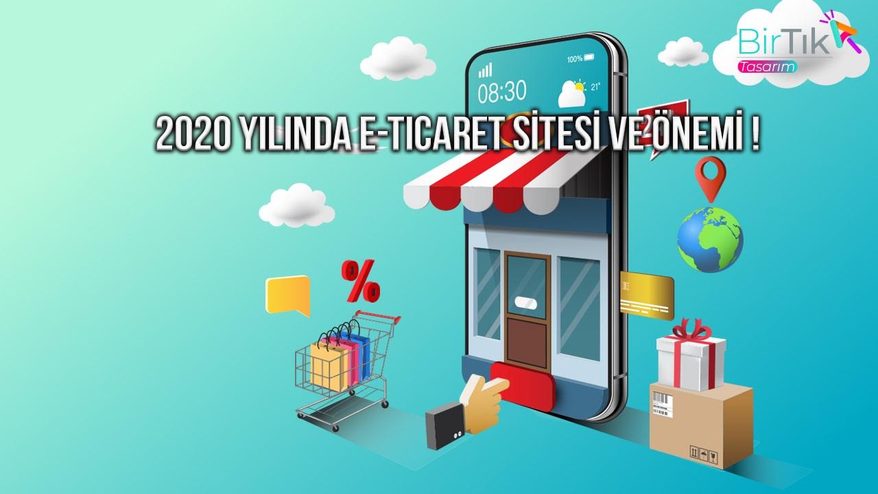2020-yilinda-e-ticaret-sitesi-ve-onemi