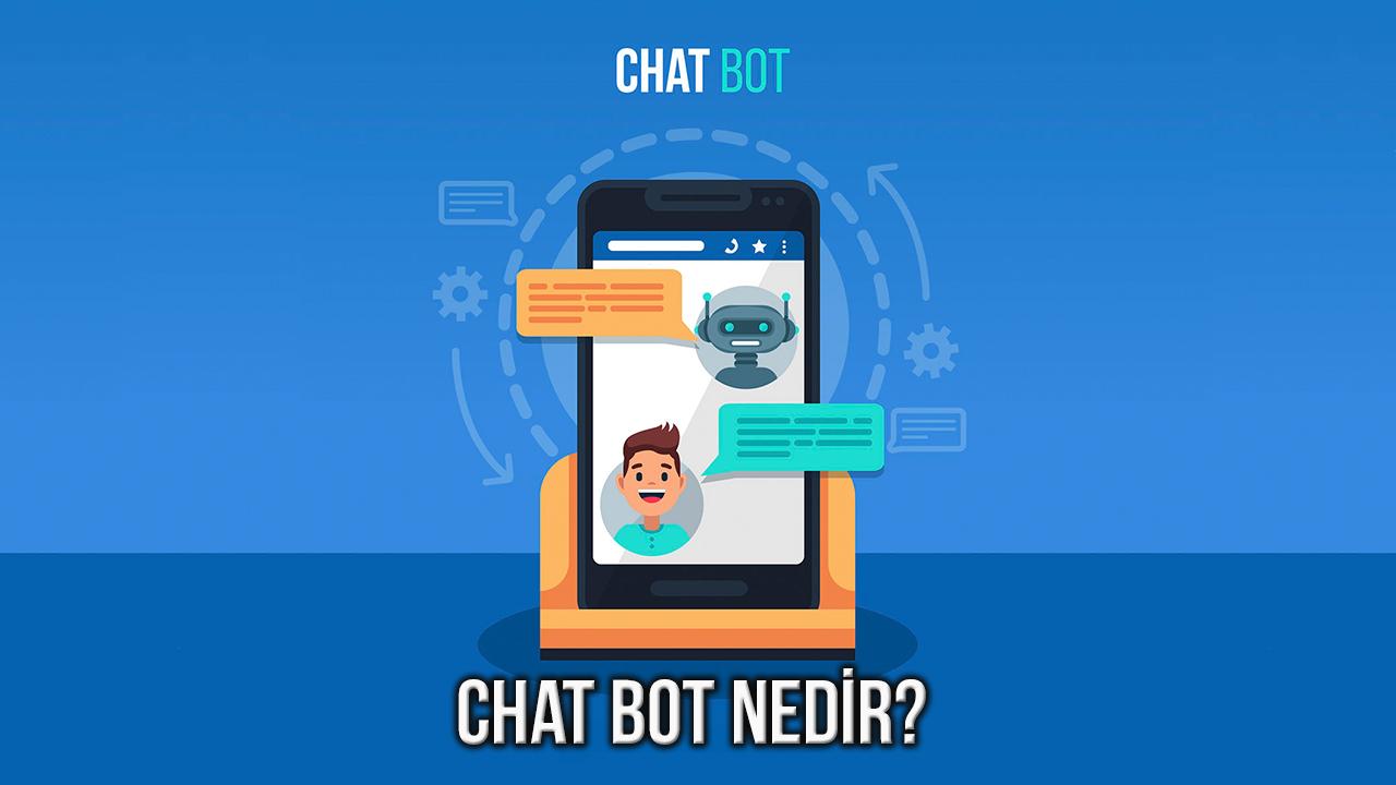 Chat Bot Nedir